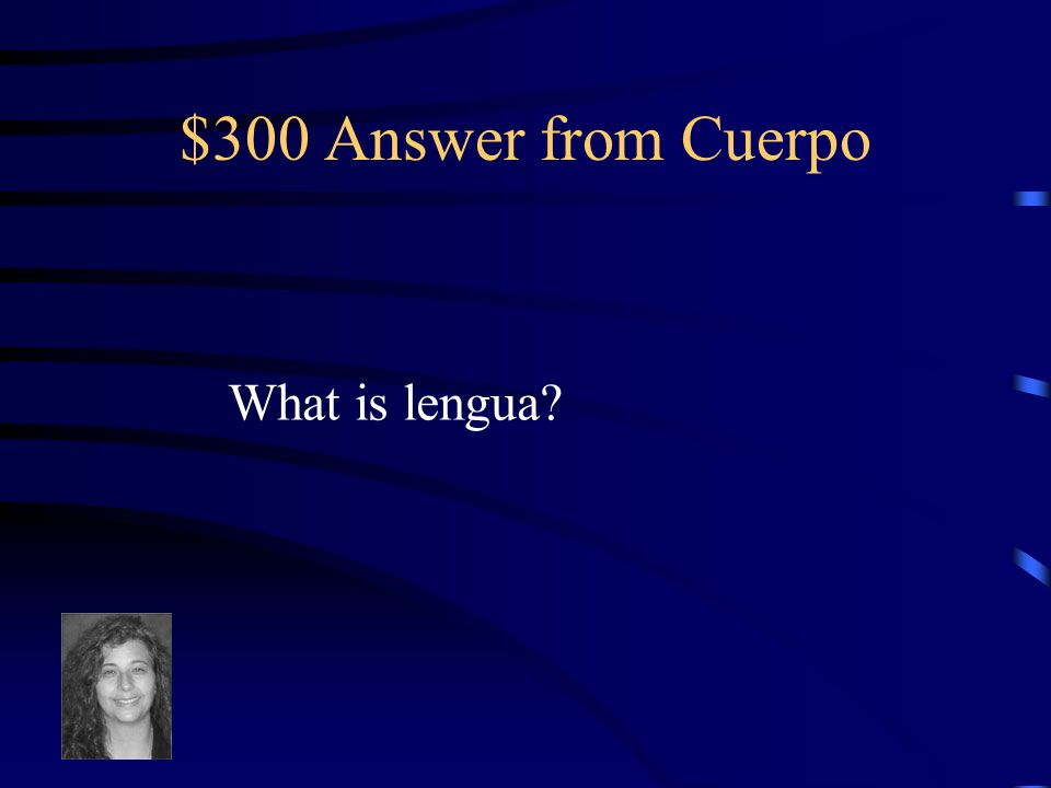 $300 Question from Cuerpo