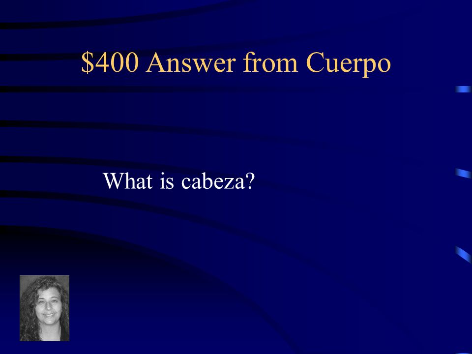 $400 Question from Cuerpo