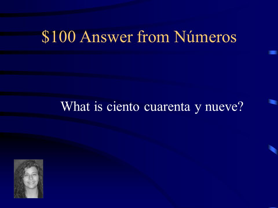 $100 Question from Números 149