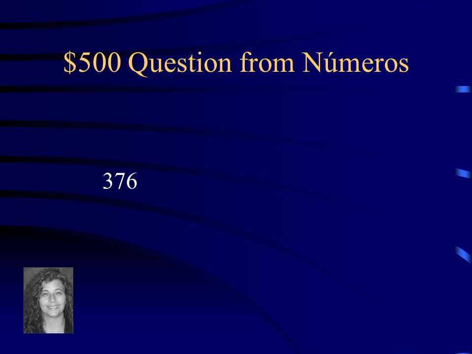 $400 Answer from Números What is dos mil cuatro