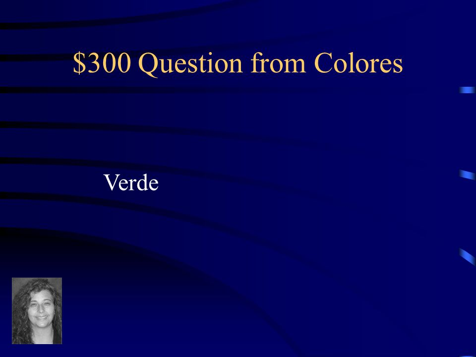 $200 Answer from Colores What is amarillo