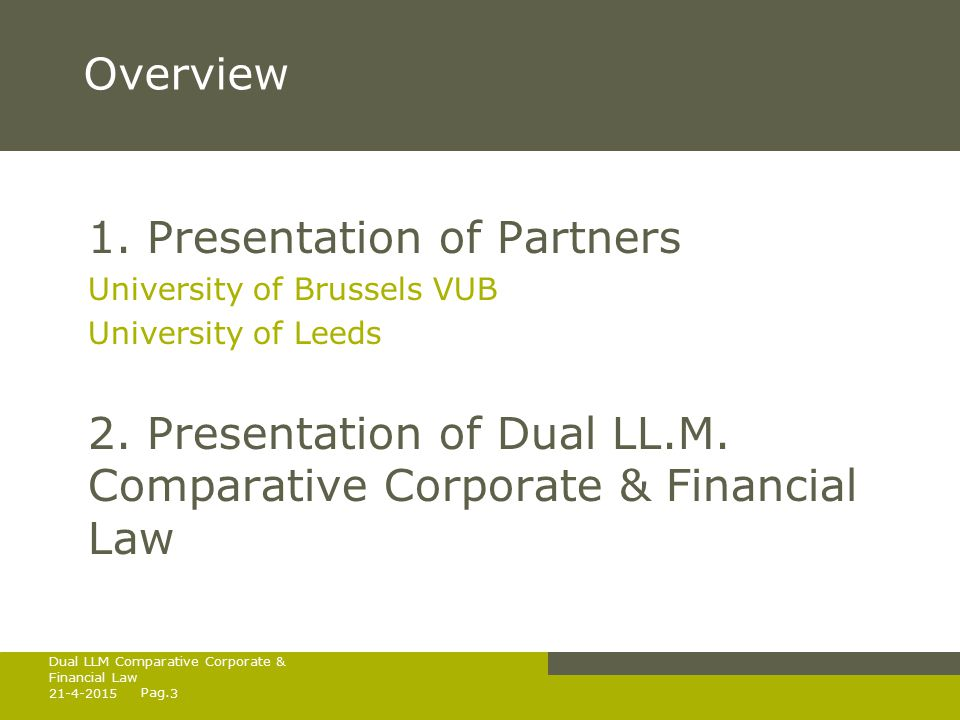 Pag.21-4-20153 Dual LLM Comparative Corporate & Financial Law Overview 1.