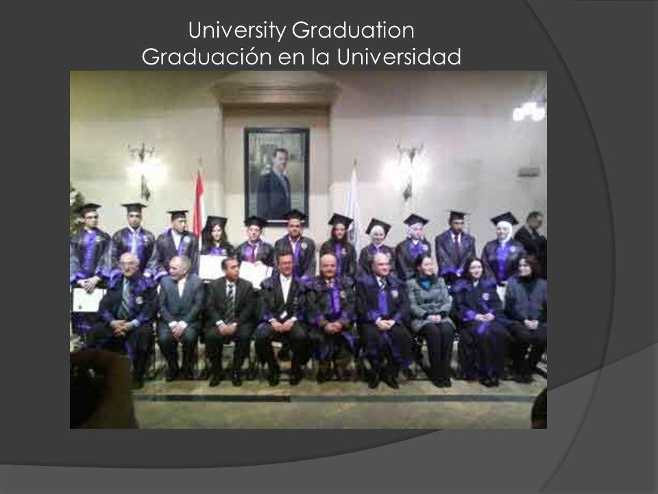University Graduation Graduación en la Universidad