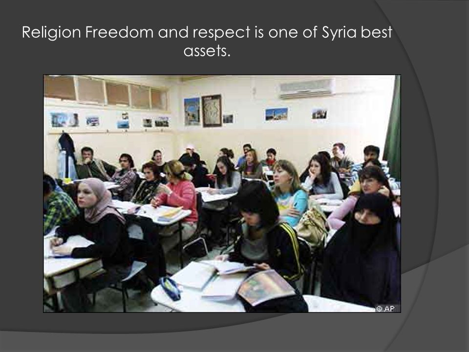 Religion Freedom and respect is one of Syria best assets.