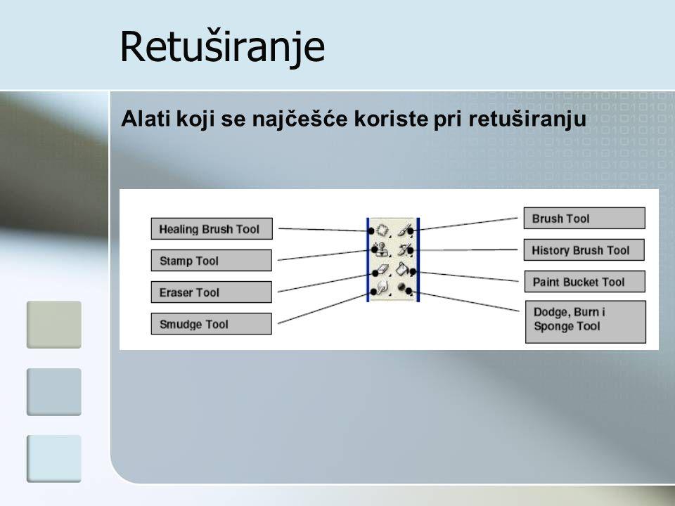 Retuširanje Alati koji se najčešće koriste pri retuširanju