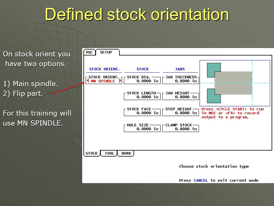 Defined stock orientation On stock orient you have two options.