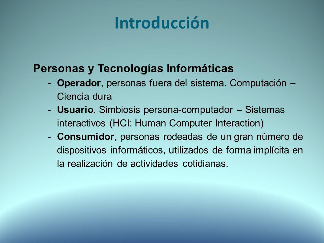 Personas y Tecnologías Informáticas -Operador, personas fuera del sistema.