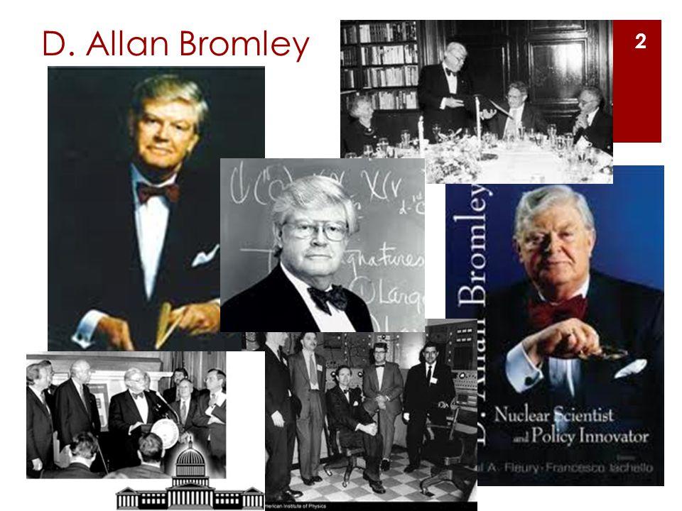 D. Allan Bromley 2