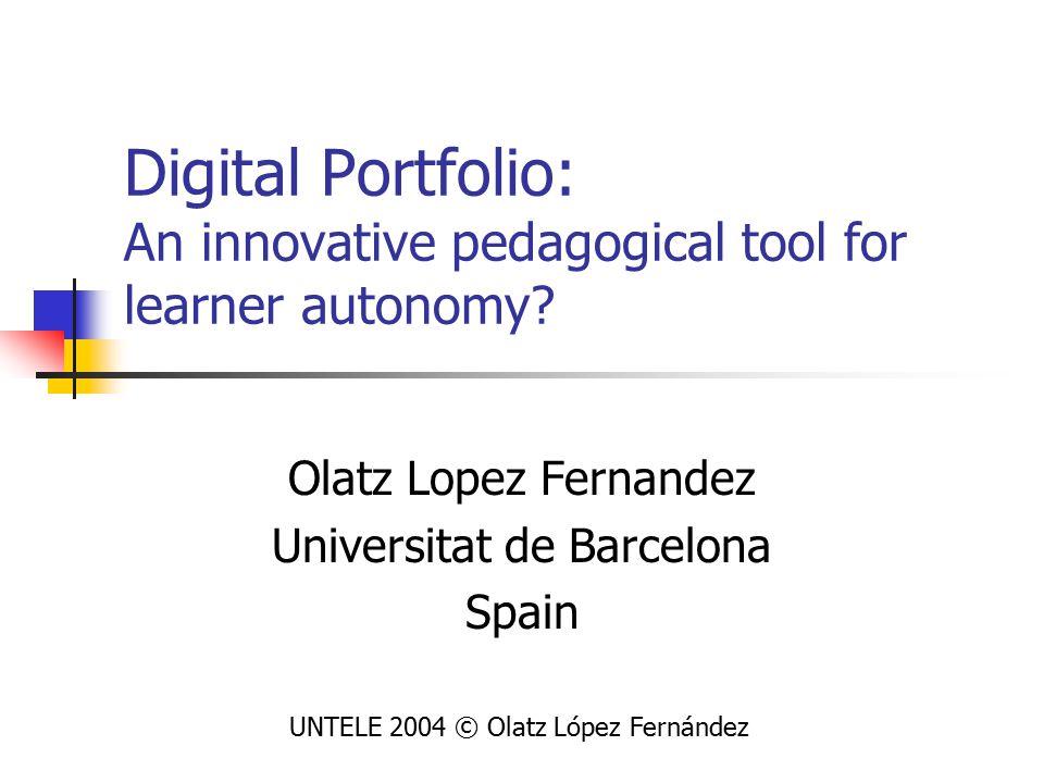 Pedagogical criteria for DP 1 st macro category covers 2 areas: UNTELE 2004 © Olatz López Fernández