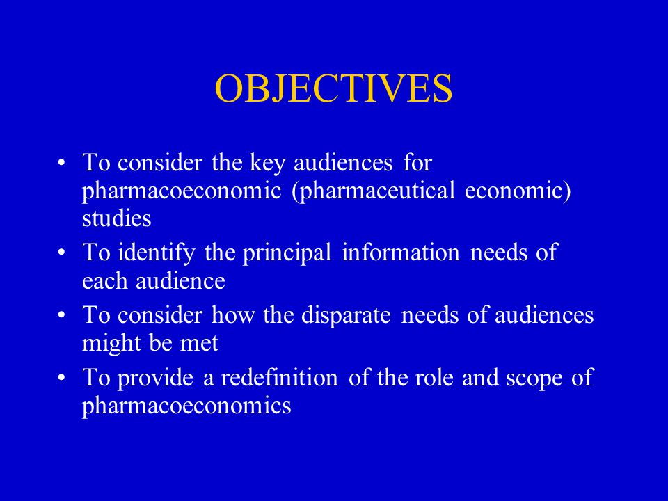 OBJECTIVES To consider the key audiences for pharmacoeconomic (pharmaceutical economic) studies To identify the principal information needs of each audience To consider how the disparate needs of audiences might be met To provide a redefinition of the role and scope of pharmacoeconomics
