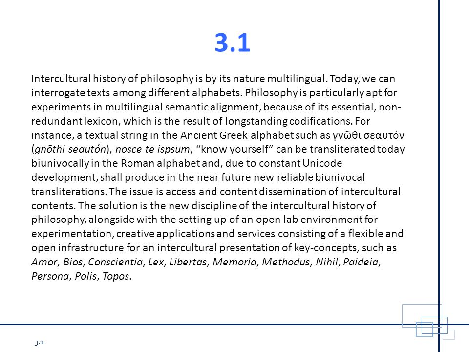 3.1 Intercultural history of philosophy is by its nature multilingual.