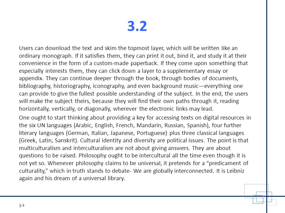3.2 Users can download the text and skim the topmost layer, which will be written like an ordinary monograph.