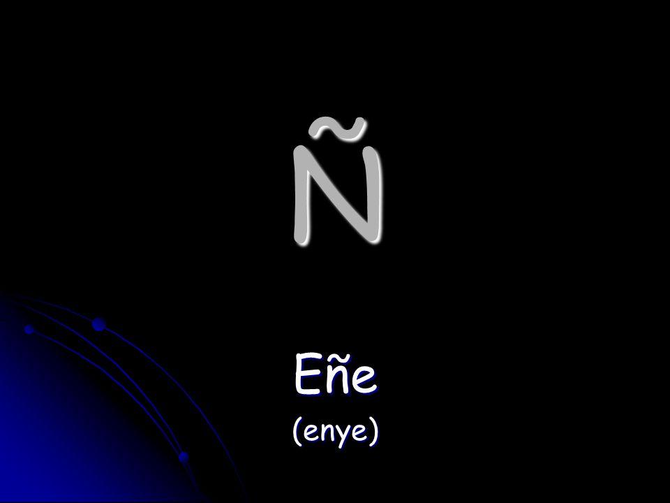 Ñ Eñe(enye)