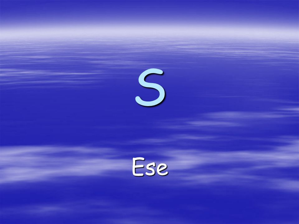 S Ese