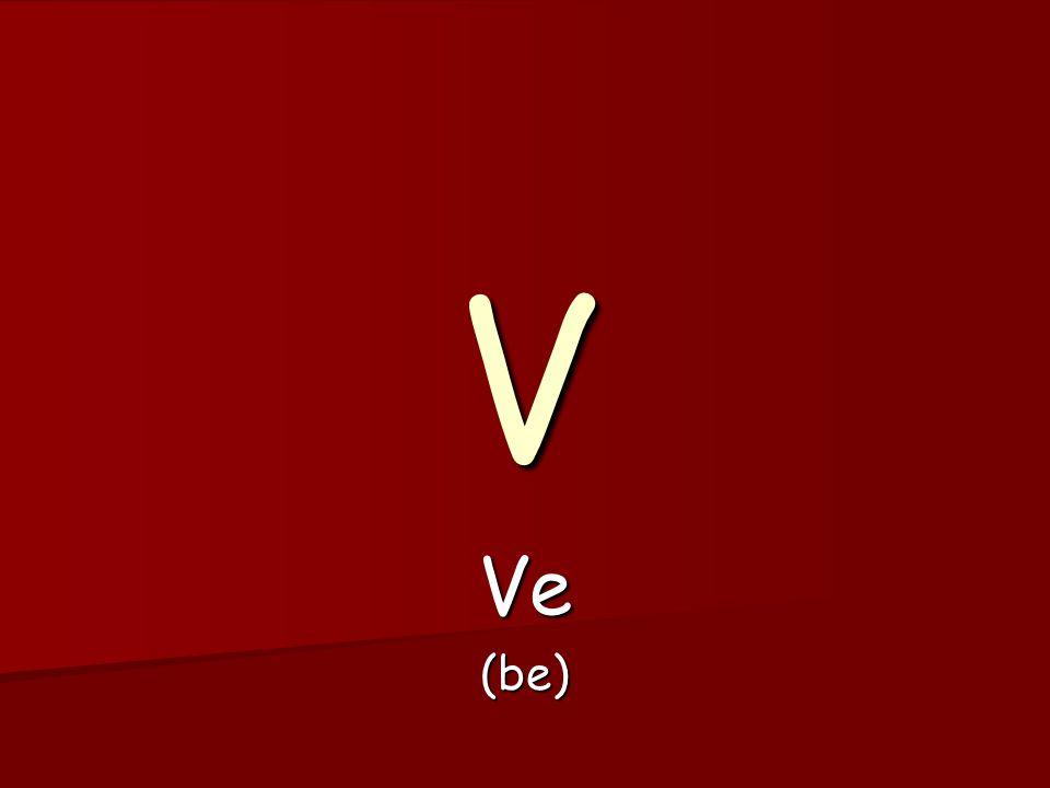 V Ve(be)