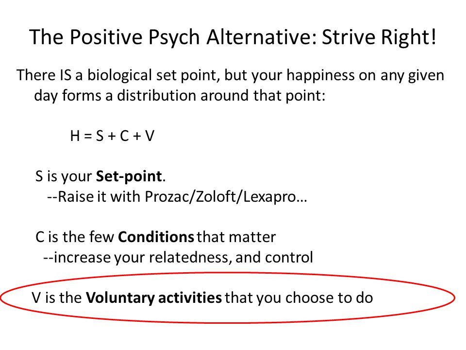 The Positive Psych Alternative: Strive Right.