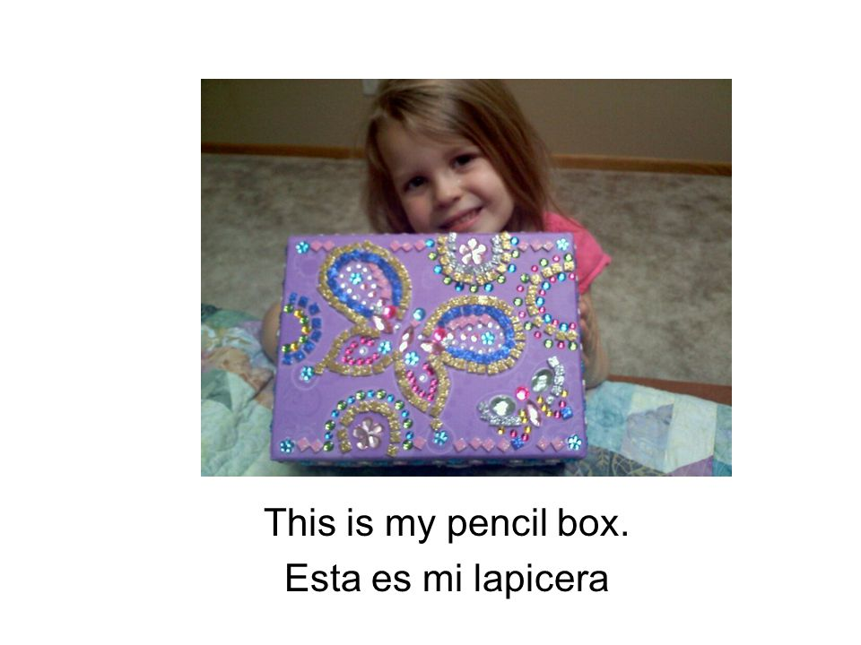 This is my lunchbox. Esta es mi lonchera