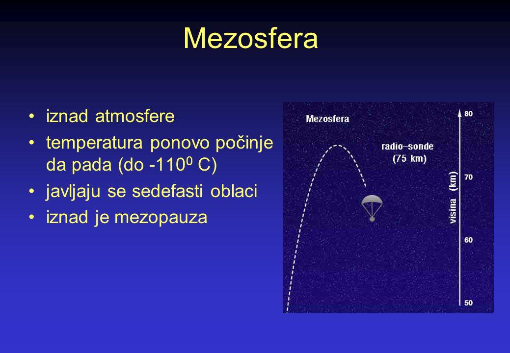 Stratosfera do visine od 50 km temperatura se slabo menja ozonski sloj stratopauza na 48-56 km regulator temperature je ozon