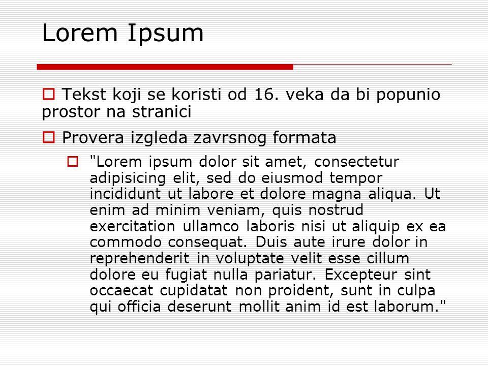 Lorem Ipsum  Tekst koji se koristi od 16.