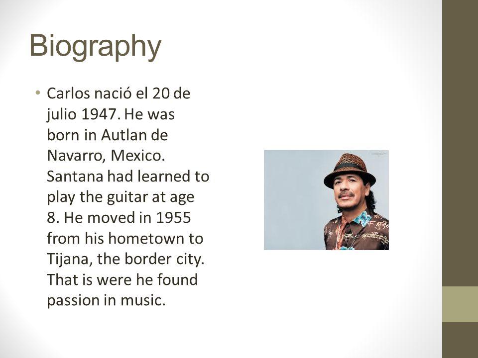 Biography Carlos nació el 20 de julio 1947. He was born in Autlan de Navarro, Mexico.