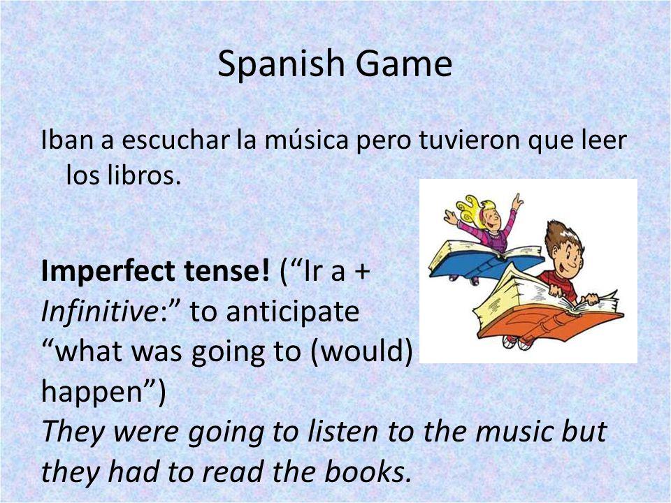 Spanish Game Iban a escuchar la música pero tuvieron que leer los libros.