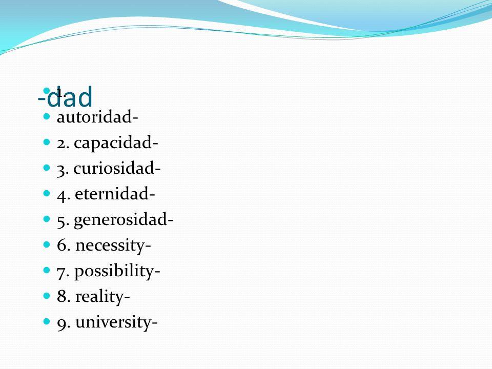 -ía, -ia, or io = y C.Many Spanish words ending in -ía, -ia, or -io end in y in English.