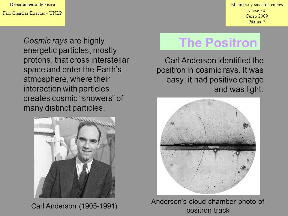 El núcleo y sus radiaciones Clase 30 Curso 2009 Página 7 Departamento de Física Fac.