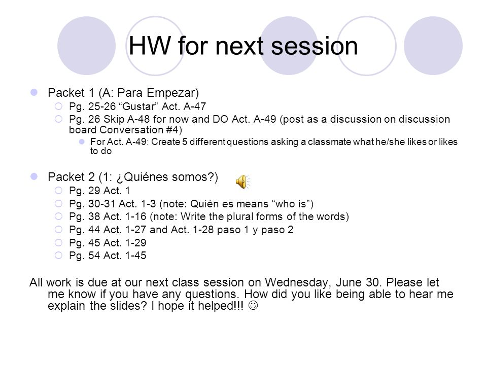 HW for next session Packet 1 (A: Para Empezar)  Pg.