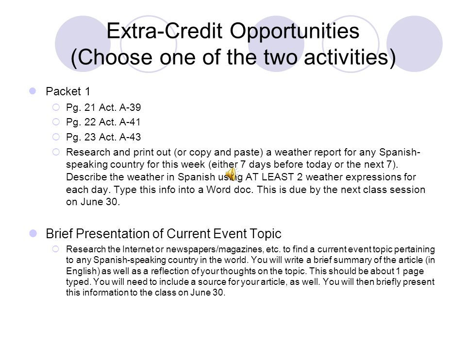 Extra-Credit Opportunities (Choose one of the two activities) Packet 1  Pg.