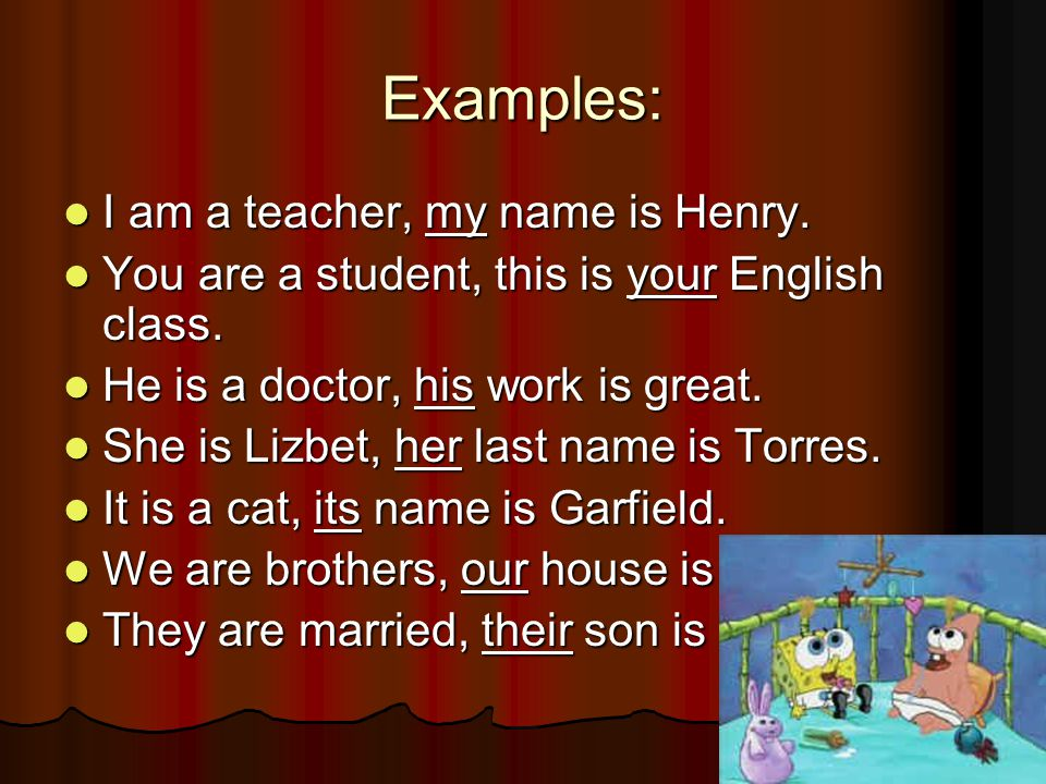 Examples: I am a teacher, my name is Henry. I am a teacher, my name is Henry.