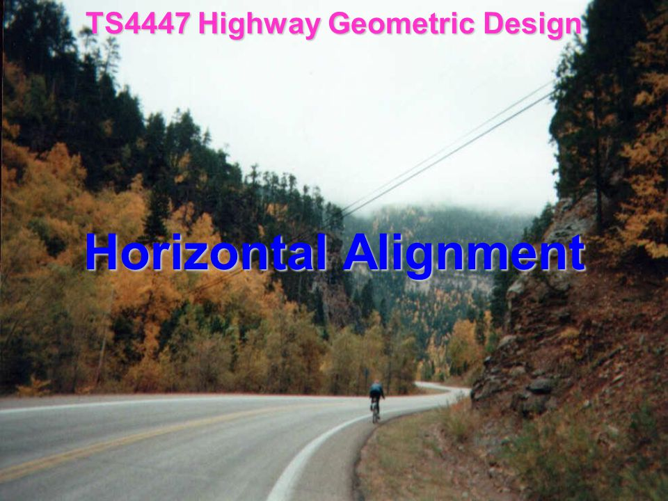 Horizontal Alignment  Minimum Radii  Horizontal Curve Full Circle (FC)  Tugas 3 Spiral Circle Spiral (SCS)  Tugas 4 Spiral Spiral (SS)  Tugas 4  Sight Distance on Curve  Tugas 5 Stopping Sight Distance (SSD) Passing Sight Distance (PSD)  Widening on Curve  Tugas 5  Superelevation Diagram  Tugas 6  Stationing  Tugas 6