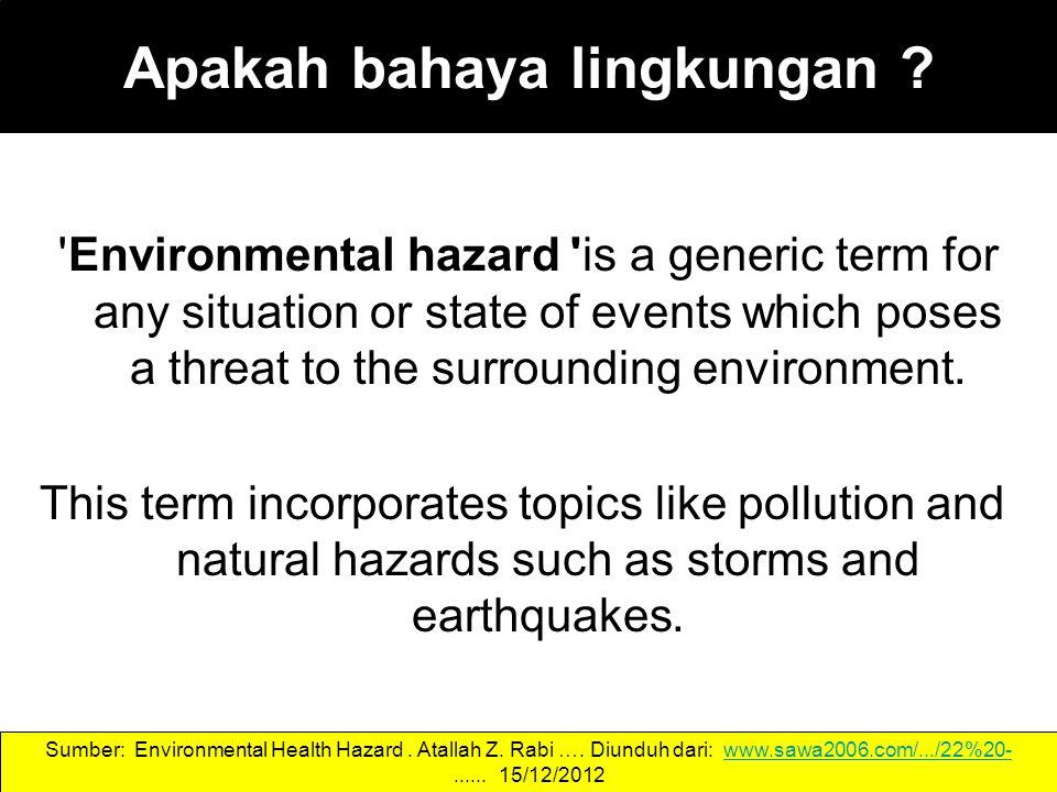 Apakah bahaya lingkungan .