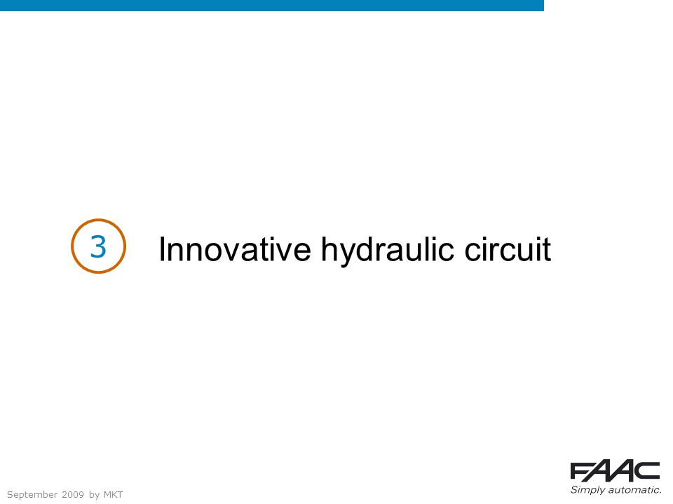 September 2009 by MKT Innovative hydraulic circuit 3