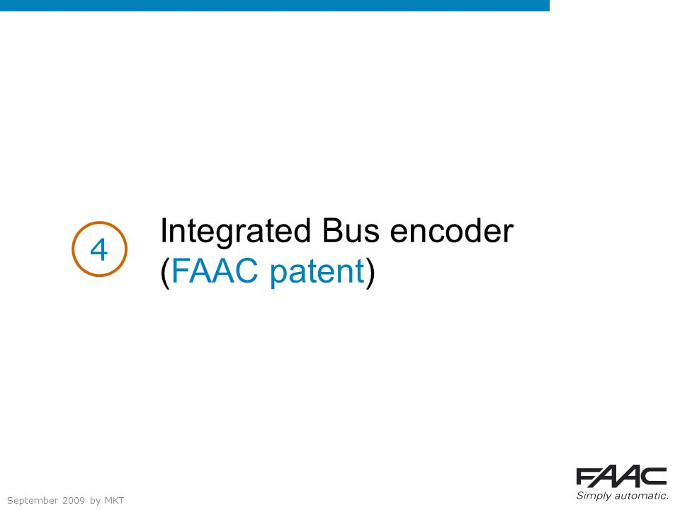 September 2009 by MKT Integrated Bus encoder (FAAC patent) 4