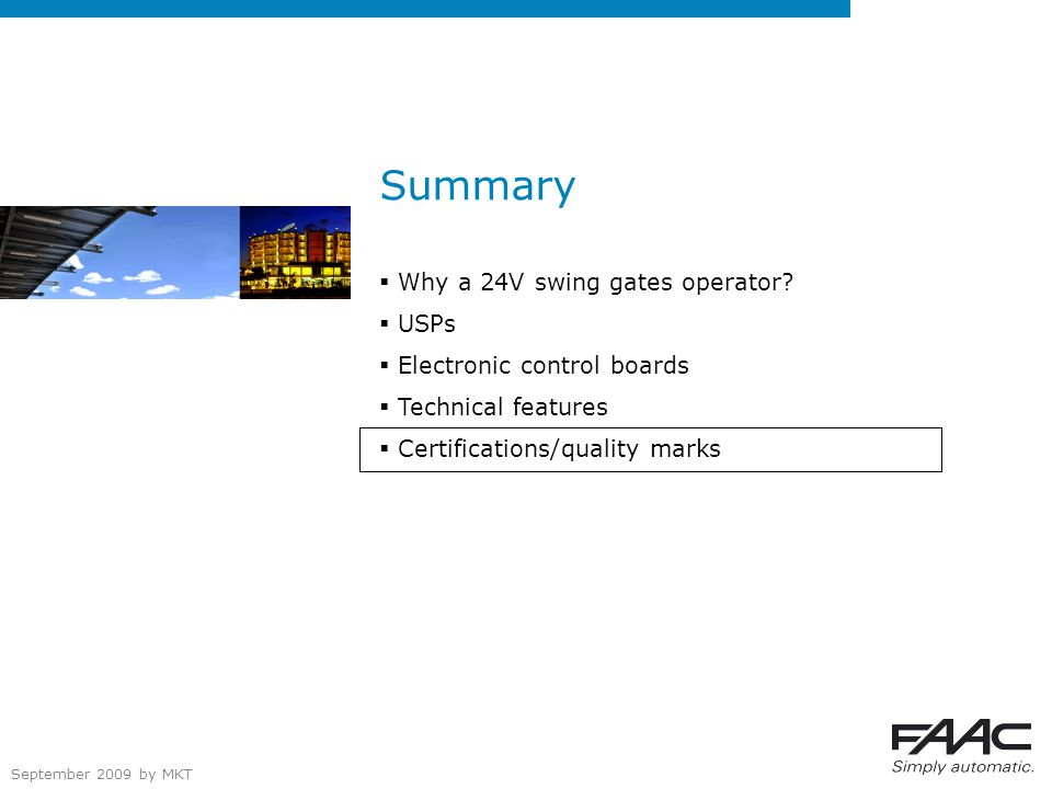 September 2009 by MKT Summary  Why a 24V swing gates operator.
