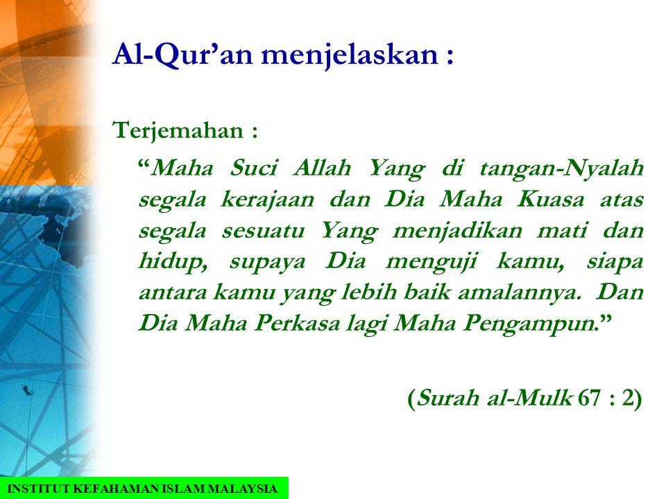 """Al-Qur'an menjelaskan : Terjemahan : """"Maha Suci Allah Yang di tangan-Nyalah segala kerajaan dan Dia Maha Kuasa atas segala sesuatu Yang menjadikan mat"""