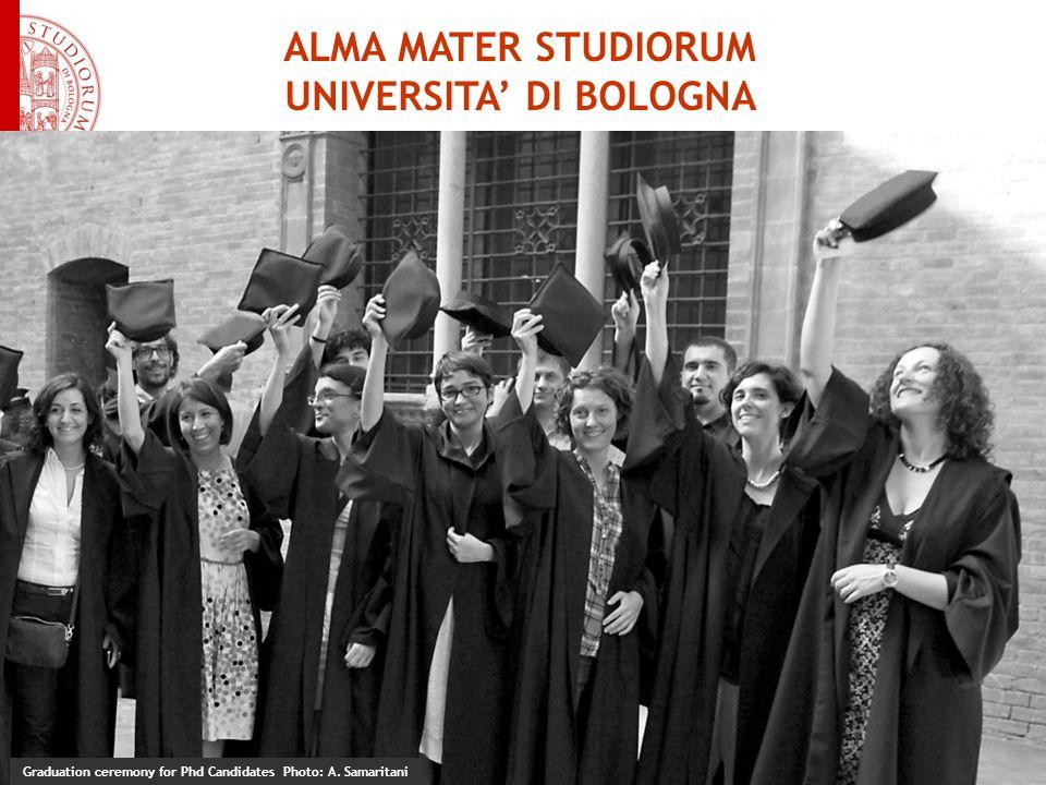 ALMA MATER STUDIORUM UNIVERSITA' DI BOLOGNA Graduation ceremony for Phd Candidates Photo: A.