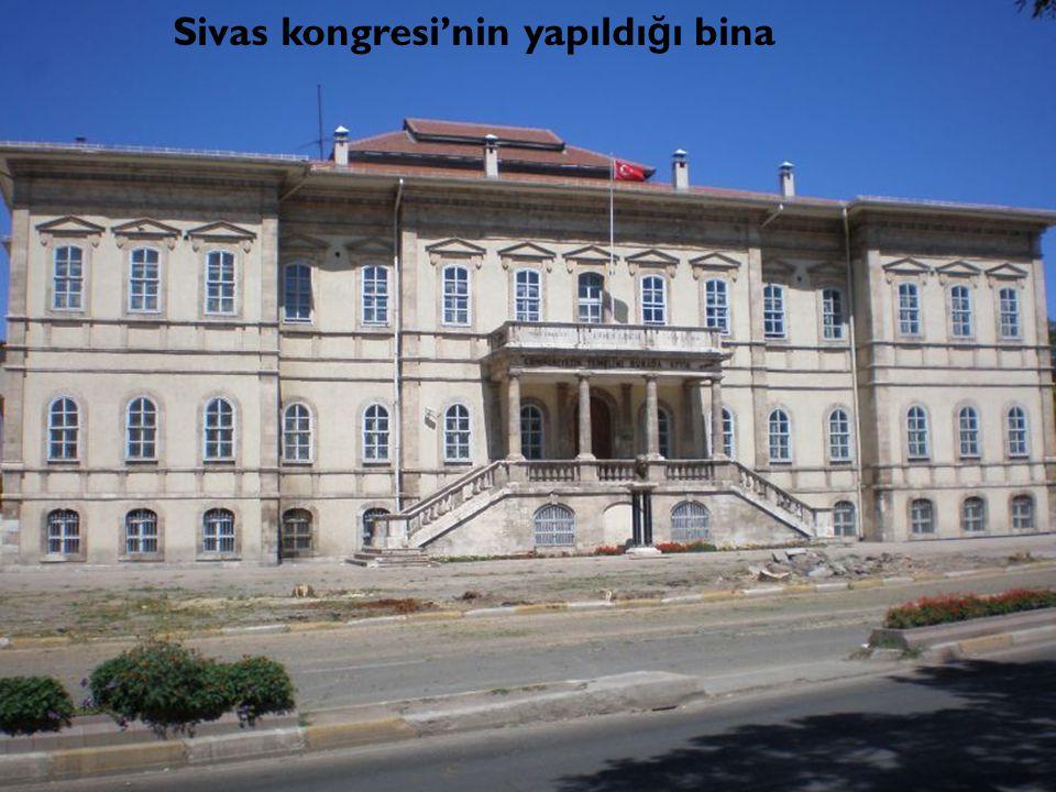Sivas kongresi'nin yapıldı ğ ı bina