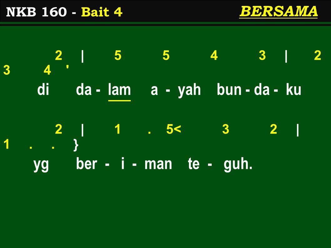 2 | 5 5 4 3 | 2 3 4 di da - lam a - yah bun - da - ku 2 | 1.