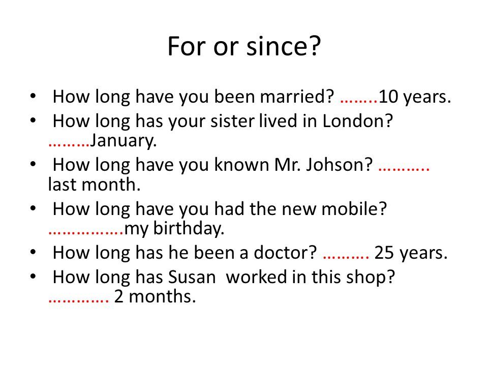 Results How long have you been married.For 10 years.