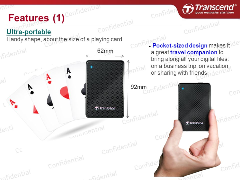 Ultra-portable Handy shape, about the size of a playing card 92mm 62mm Features (1) Pocket-sized design makes it a great travel companion to bring alo