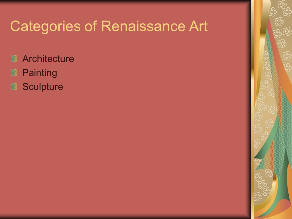 Categories of Renaissance Art Architecture Painting Sculpture