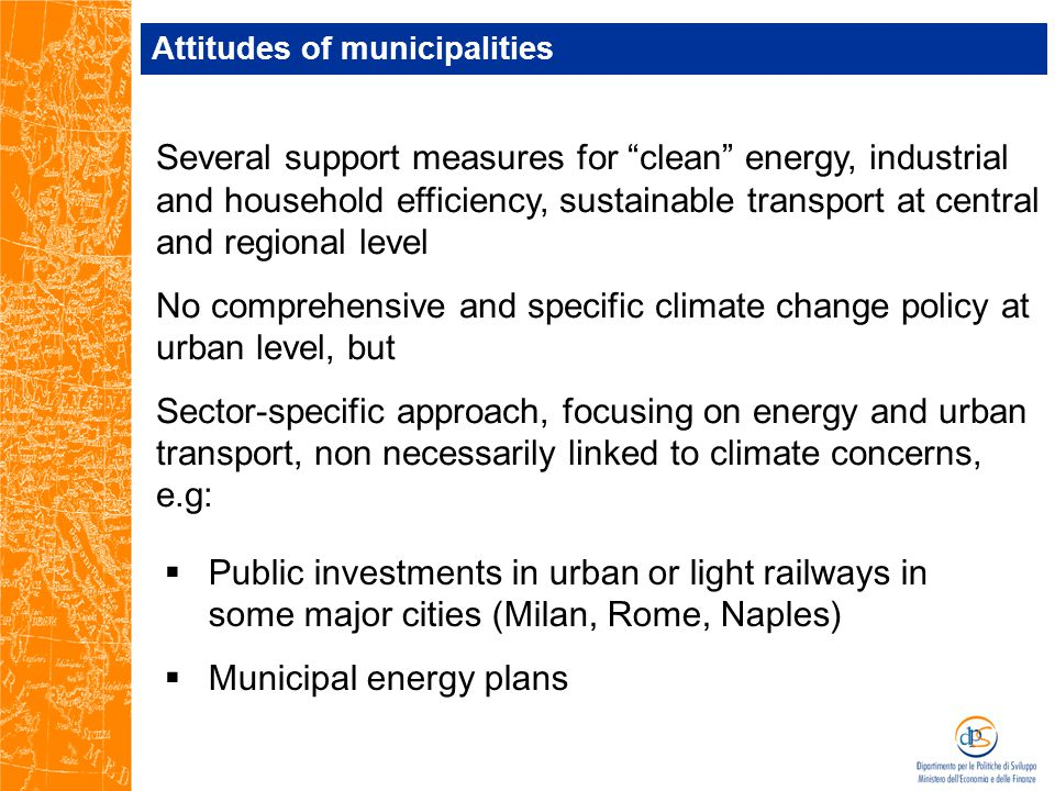 Examples - Energy  24 provincial capital cities over 111 adopted the Municipal energy plan (4 in the South)  Solar thermal and photovoltaic power are still under-used (especially in the South) but increasing interest  10 cities have district heating serving more than 100 inhabitants in 1.000 (0 in the South)  No link between energy plan and city performance