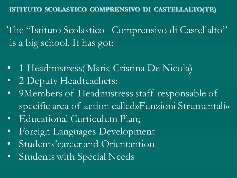 ISTITUTO SCOLASTICO COMPRENSIVO DI CASTELLALTO(TE) The Istituto Scolastico Comprensivo di Castellalto is a big school.
