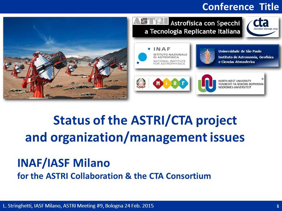 ASTRI Status 2 L.Stringhetti, IASF Milano, ASTRI Meeting #9, Bologna 24 Feb.