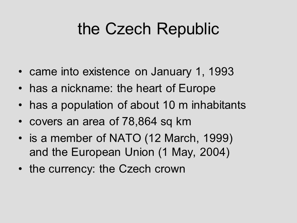 the Czech Republic the political system the head of state is the president – he is elected directly by the citizens for five years the CR is governed by the Government formed by the Prime Minister and other ministers – it´s the executive power of our state the Parliament is a law-making body and has two houses: – the House of Deputies (200 MPs) and the Senate (81 senators) – it is elected by the citizens (older than 18) for four years (to become the member of the House of Deputies one must be over 21; to become the member of the Senate over 40)