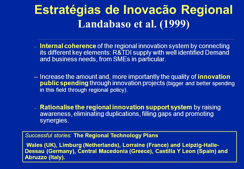 A learning region : um sistema de inovacão regional Regional government Business services & tech.