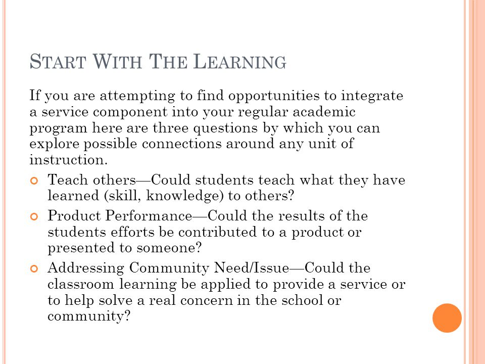 C ONNECTING S ERVICE -L EARNING Start With The Learning Start With The Service Connect to the Service Connect with the Learning