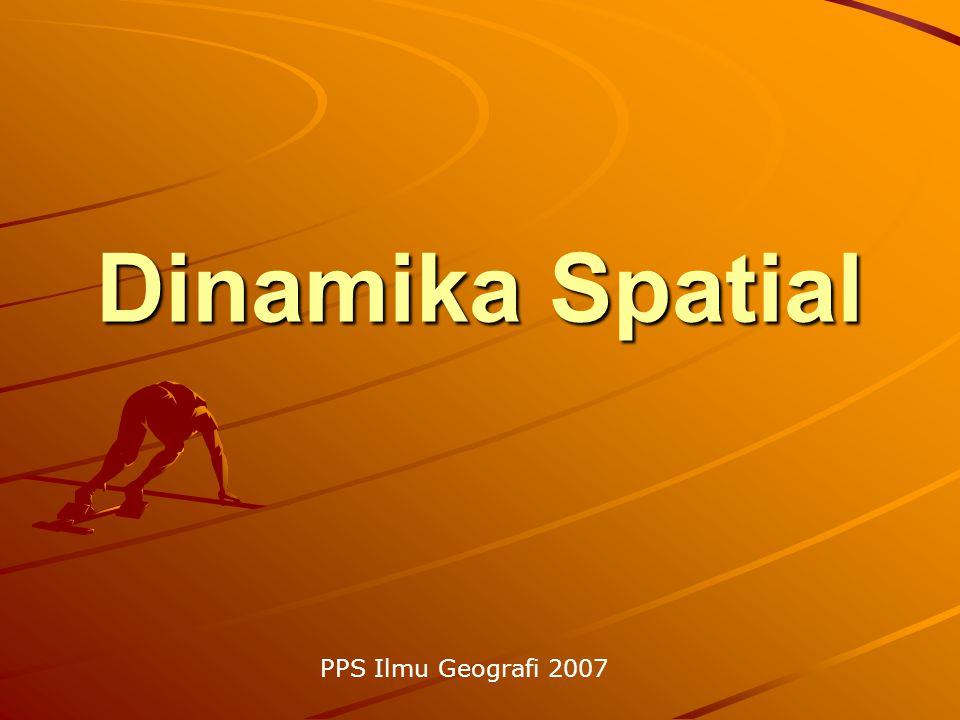 Dinamika Spatial PPS Ilmu Geografi 2007