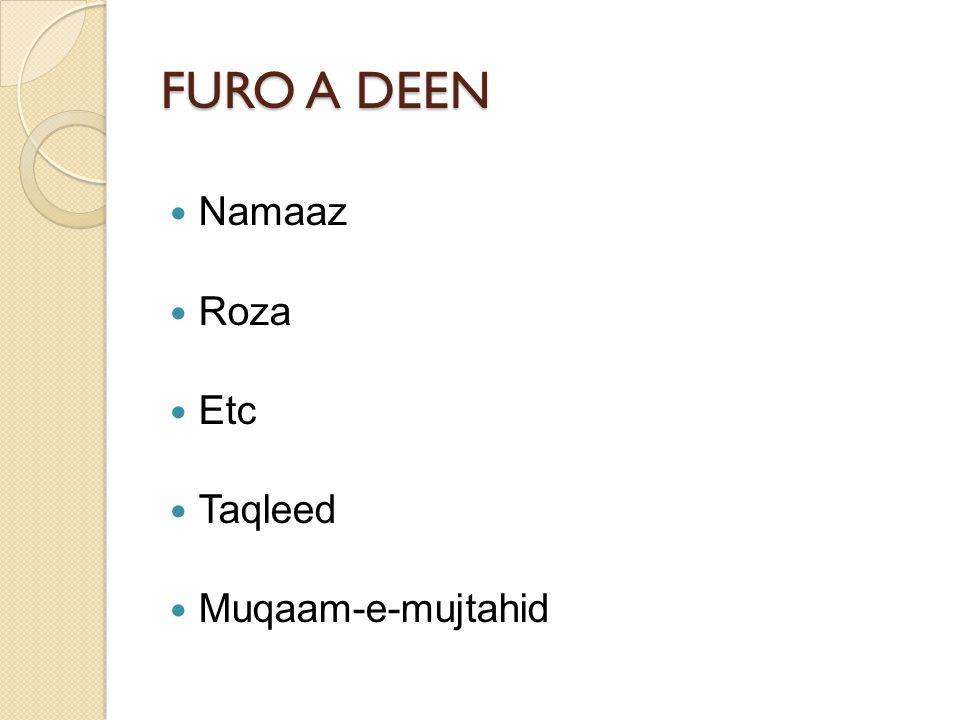 FURO A DEEN Namaaz Roza Etc Taqleed Muqaam-e-mujtahid